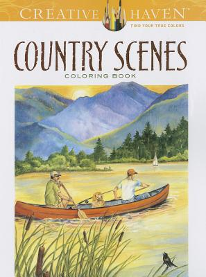 Creative Haven Country Scenes Coloring Book By Barlowe, Dot